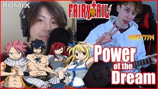 Power of the dream - Fairy Tail OP23 feat. MattyyyM (ROMIX Cover)
