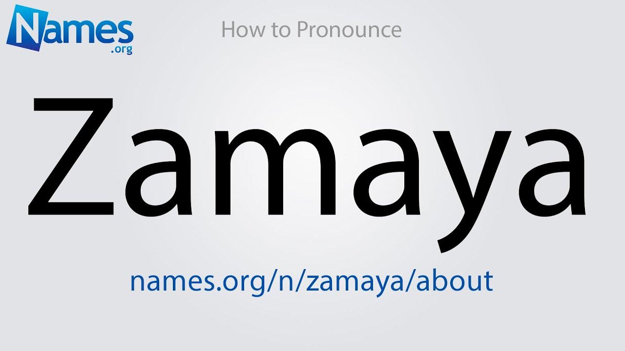 Download How to Pronounce Zamaya