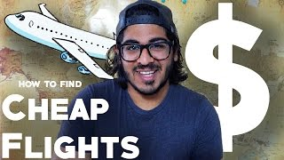 HOW TO FIND CHEAP FLIGHTS! - Budget Travel Tips!