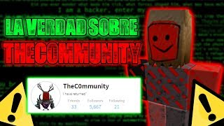 The Truth About TheC0mmunity - The Possible Hacker Who Caused The Most Problems in Roblox's History