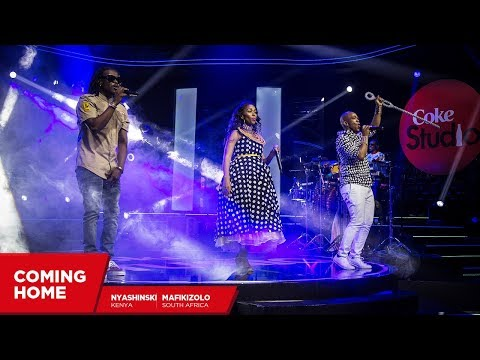 Mafikizolo, Nyashinski And Nameless: Coming Home - Coke Studio Africa
