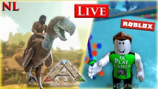 ARK Scorched Earth NL , Roblox NL - Minecraft NL flux en direct