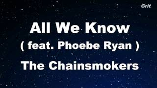 All We Know - The Chainsmokers Karaoke 【With Guide Melody】 Instrumental