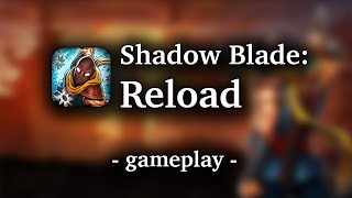Shadow Blade: Reload [by Crescent Moon Games] - HD Gameplay (iOS/OS X/Steam)