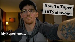 Suboxone Addiction - H๐w To Taper Off