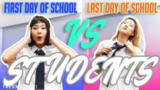 Types of Singaporean Students: First Day VS Last Day of School