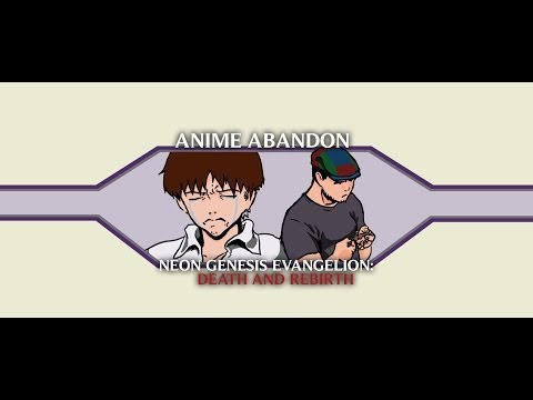 Anime Abandon - Neon Genesis Evangelion: Death and Rebirth