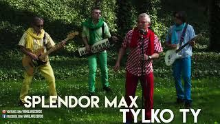 Splendor Max - Tylko Ty (Oficjalny audiotrack) DISCO POLO 2019