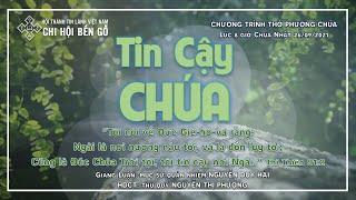 HTTL BẾN GỖ -  Chương trình thờ phượng Chúa - 26/09/2021