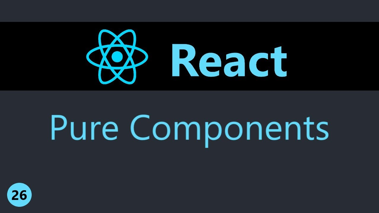 ReactJS Tutorial - 26 - Pure Components
