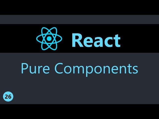 ReactJS Tutorial - 26 - Pure Components