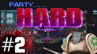 Party Hard Gameplay / Lets Play - Knival Surplus - Part 2