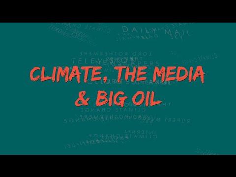 Climate, the Media & Big Oil