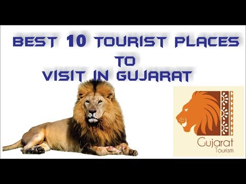 Best top 10 Tourist places to visit in Gujarat Tourism