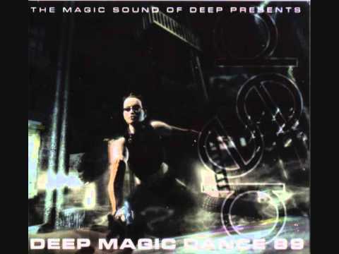 Deep Magic Dance 89