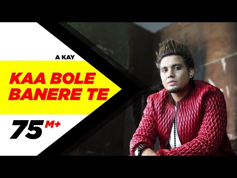 Kaa Bole Banere Te (Full Song) | A Kay | Latest...
