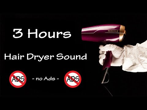 Hair Dryer Sound 53   3 Hours Long Extended Version