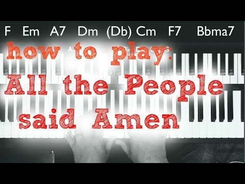 All The People Said Amen By Matt Maher Piano Tutorial With Gospel