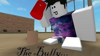 The Bully (OMG SAD STORY!!1!!) - Roblox Animation
