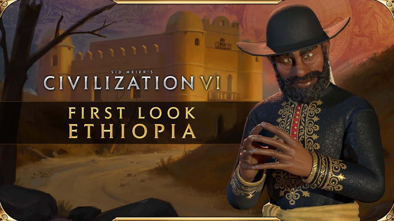Civilization VI - First Look: Ethiopia | Civilization VI - New Frontier Pass