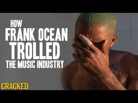 How Frank Ocean Trolled The Music Industry
