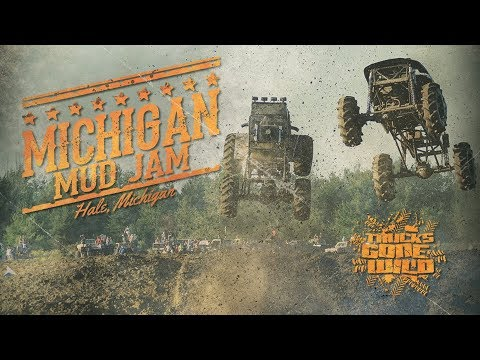 Michigan Mud Jam - Trucks Gone Wild Documentary