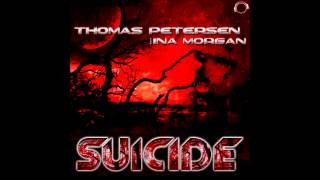 Download Thomas Petersen feat. Ina Morgan - Suicide (Radio Edit) - Dream Dance Vol. 73 MP3 song and Music Video