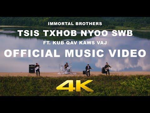 Immortal Brothers – Tsis Txhob Nyoo Swb ft. Kub Qav Kaws Vaj mp3 letöltés