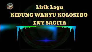 """ KIDUNG WAHYU KOLOSEBO "" Eny Sagita ||Video lirik  #kidungwahyukolosebo #enysagita #liriklagu"