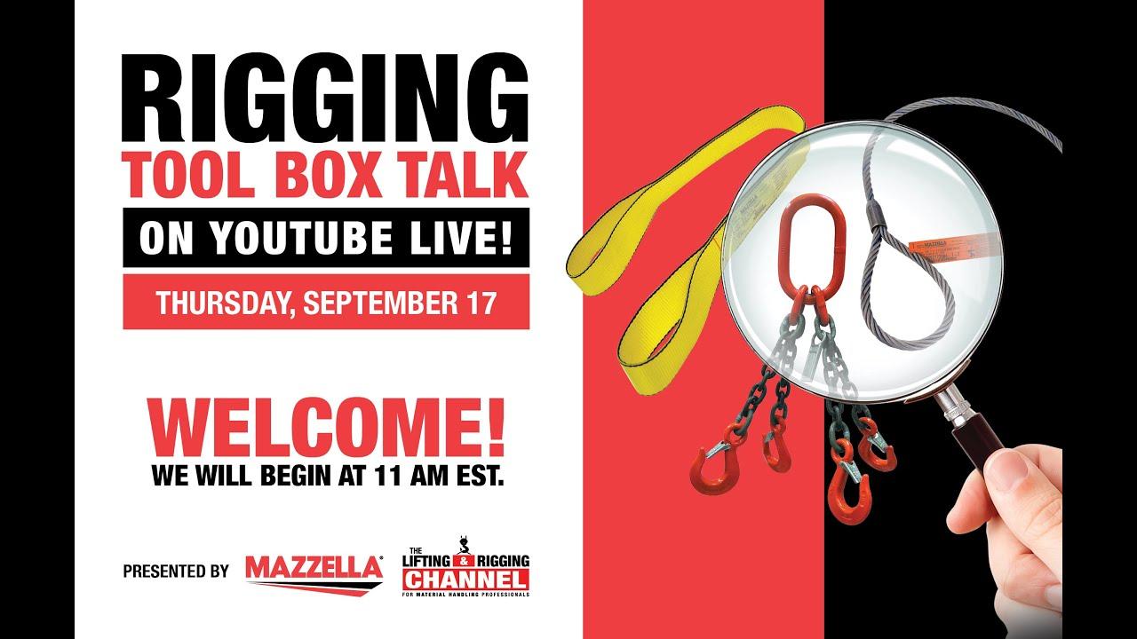 Download Mazzella's Online Rigging Tool Box Talk  (9/17/2020)