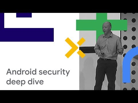 Android Security Deep Dive - Beyond the Myths (Cloud Next '18)