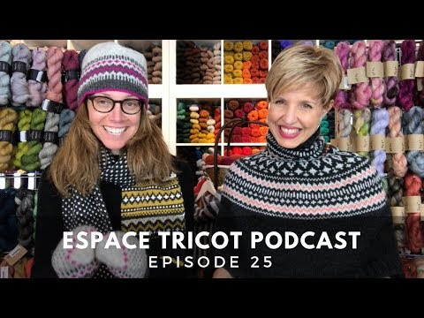 Espace Tricot Podcast - Episode 25