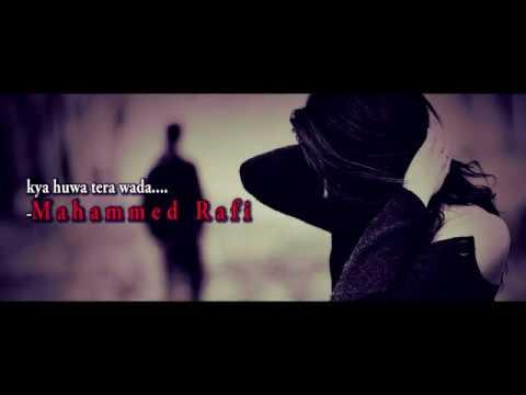 new-hindi-song-2019---cover-song-2019-|-kya-huwa-tera-wada-|-mohammed-rafi-|