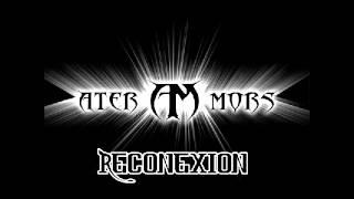 Ater Mors - Reconexion