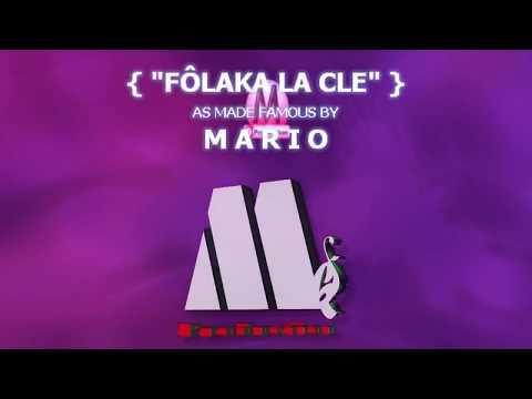 MARIO -  FÔLAKA LA CLE (Karaoké Lyric) G.V