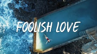 The Green 34 Foolish Love 34 Lyric Video