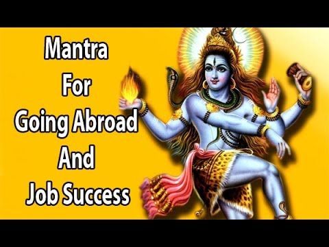 Mantra For Going Abroad And Job Success l Shree Shiva Tandav