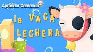 La vaca lechera - Canciones Infantiles de Aprender Cantando