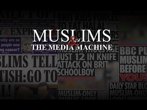 Muslims & The Media Machine