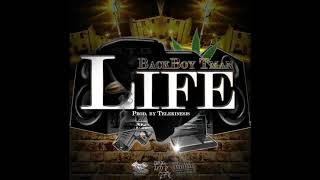 BackBoy Tman - Life [ Audio]