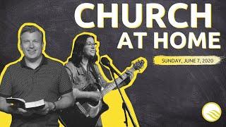 Wellspring Church Online Service | Sunday, June 7, 2020