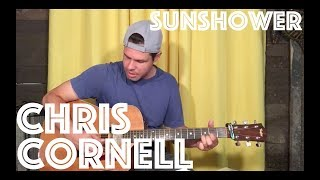 Guitar Lesson: How To Play Sunshower By Chris Cornell