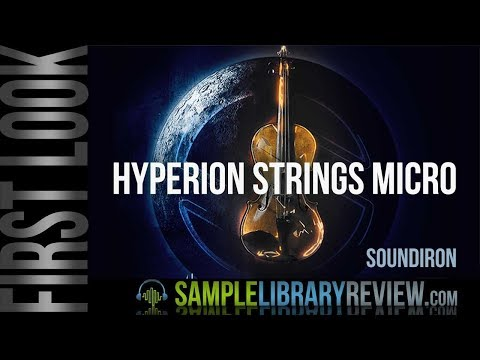 First Look: Hyperion Strings Micro by Soundiron