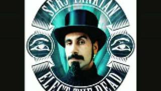 Serj Tankian -Sky is over [Elect The Dead]