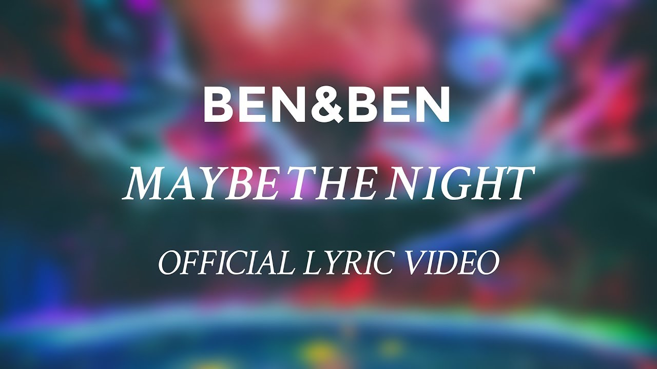 Benben Maybe The Night Official Lyric Video Exes Baggage Ost