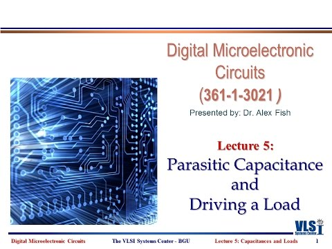 Lecture 5: Capacitance, Driving A Load