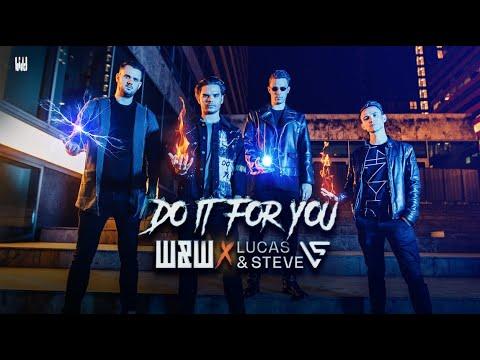 Смотреть клип W&w X Lucas & Steve - Do It For You