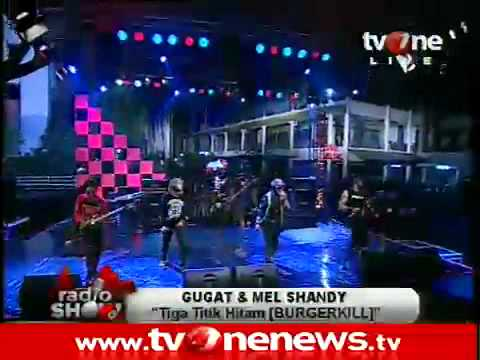 GUGAT And MEL SHANDY - 3 TITIK HITAM (Cover Burgerkill) @Radio_Show TvOne