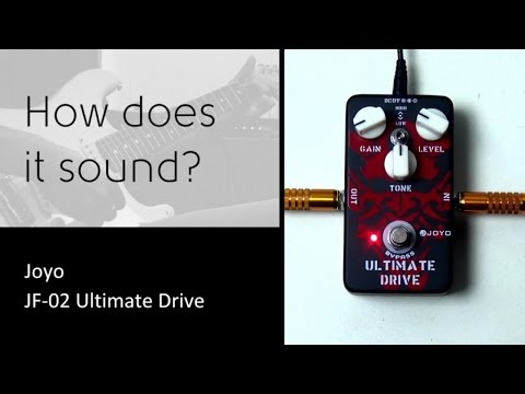 Joyo JF-02 Ultimate Overdrive - How does it sound?