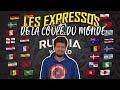 Les EXPRESSOS de la COUPE DU MONDE !